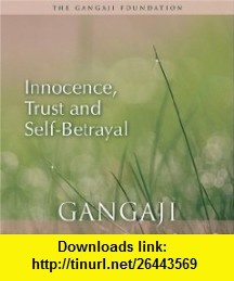 8 best torrents e book images on pinterest pdf tutorials and book innocence trust and self betrayal audio cd 9781887984560 gangaji fandeluxe Images