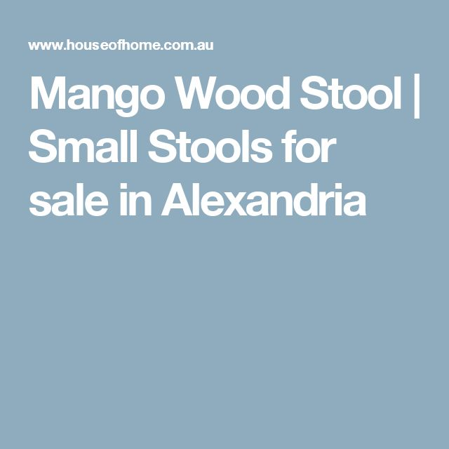Mango Wood Stool | Small Stools for sale in Alexandria