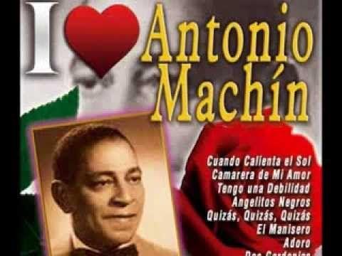 "ANTONIO MACHIN "" MIX DE 11 CANCIONES VIDEOMONTAJE JOMATOLEDO - YouTube"