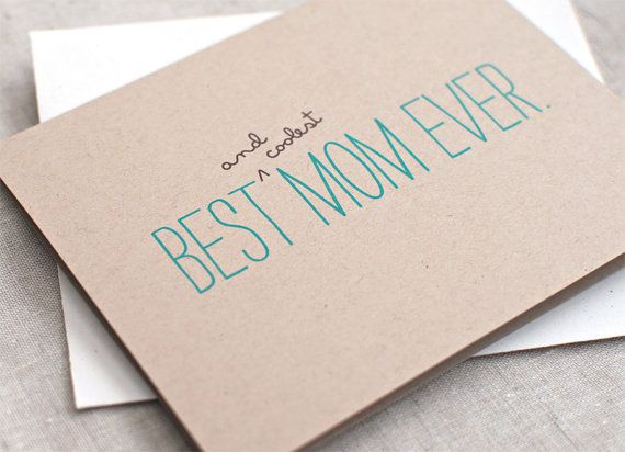 Mother's Day Card Funny - Best Mom Ever - Mum, Mom Birthday Card - Brown Recycled Card, Teal Typography