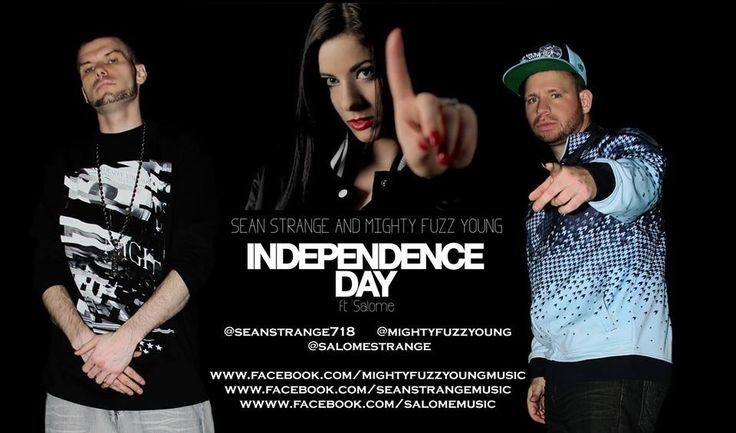 New Single  BRAND NEW SINGLE Sean Strange ft. Salomé produced by Mighty Fuzz Young   INDEPENDENCE DAY