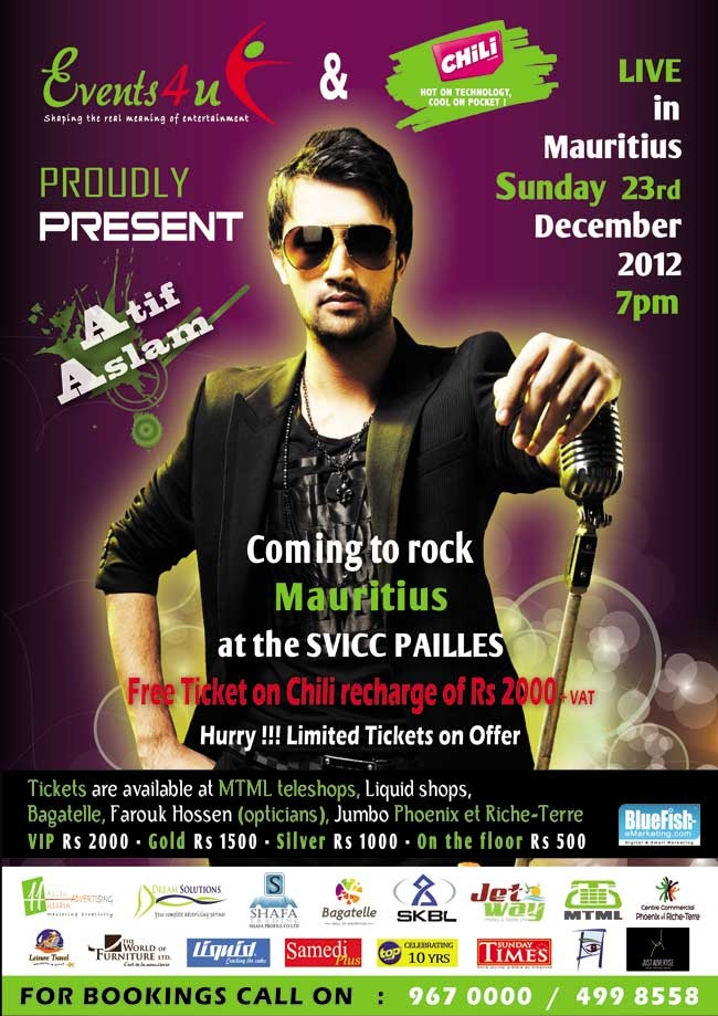 Chili - Free ticket for Atif Aslam Concert on 23rd December. Info: 967 0000