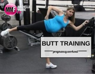 """""""Butt"""" Training Pregnancy Workout. Wow, these are awesome #EXERCISES to do during #PREGNANCY to keep the HIPS & BUTT in check. https://michellemariefit.publishpath.com/butt-training-pregnancy-workout"""