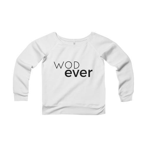The Wide Neck Sweatshirt (3 color options) Crossfit WOD shirt, sweatshirt and hoodie