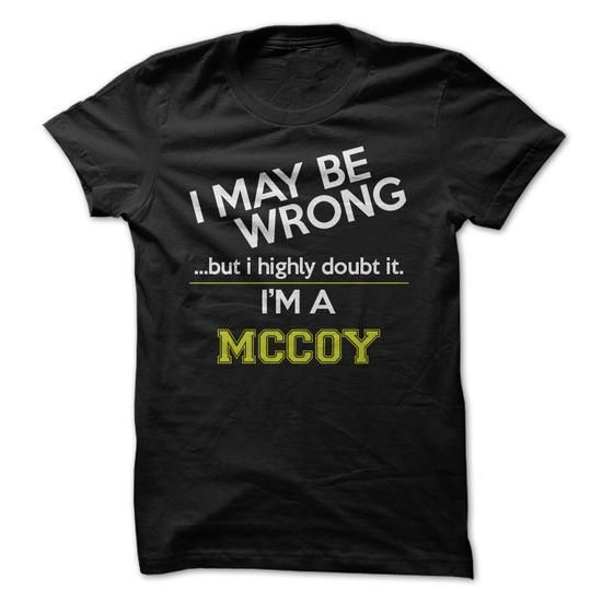 Im a McCoy - #gift for dad #student gift. CHEAP PRICE => https://www.sunfrog.com/Names/Im-a-McCoy.html?60505