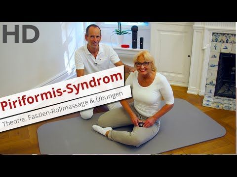 Piriformis-Syndrom // Theorie, Übungen, Faszien-Rollmassage // Ischiasschmerzen - YouTube
