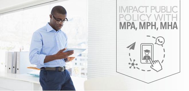 Interested in public policy? See how you can impact change with a Master of Public Health, a Master of Public Administration, or Master of Health Administration.