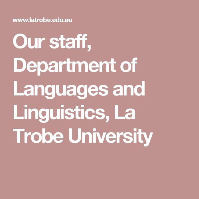 Our staff, Department of Languages and Linguistics, La Trobe University