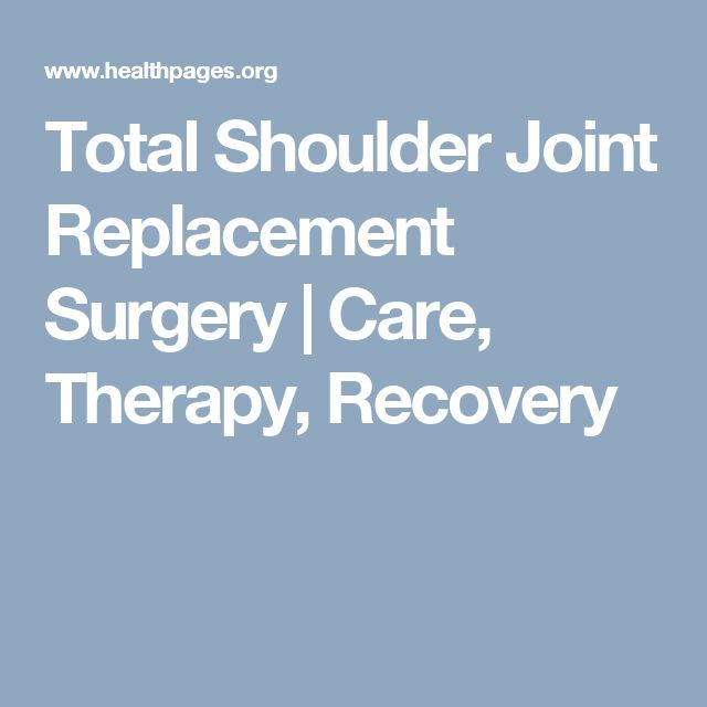 Total Shoulder Joint Replacement Surgery | Care, Therapy, Recovery