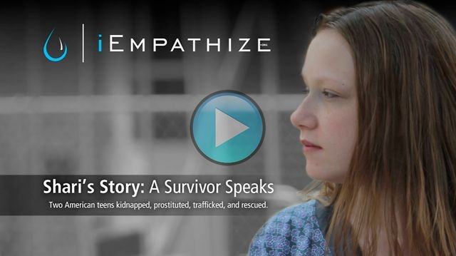 Shari's Story: A Survivor Speaks by iEmpathize. Two American teens are targeted at their high school by a trafficking ring. They were kidnapped to be prostituted at motels,  strip clubs, the internet, and truck-stops. One trucker's call to the police not only rescued these two teens but led to the rescue of 7 other minors and broke open a 13 state child trafficking ring resulting in the conviction of 39 victimizers. The film is shot at the actual locations from Shari's story and features…