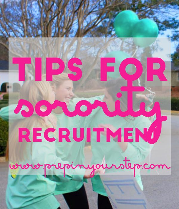 Prep In Your Step: Sorority Recruitment Tips plus All About My Experience