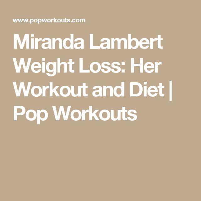 Miranda Lambert Weight Loss: Her Workout and Diet   Pop Workouts