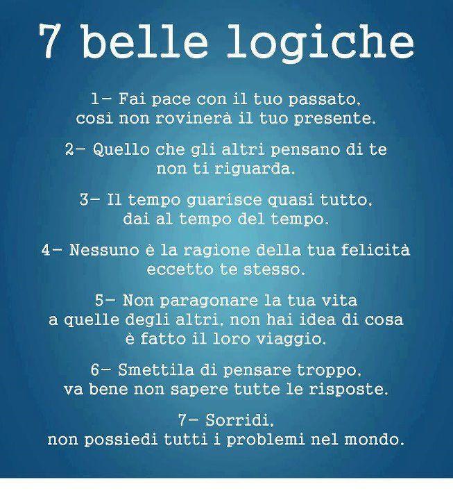 Sette ottime logiche x vivere meglio!!