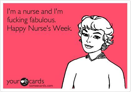 How fitting that this is the week I begin my nursing career. Happy Nurse's Week!