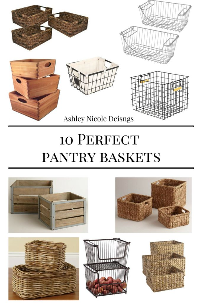 10 perfect pantry baskets that fit any style taste or for Perfect kitchen cleaner