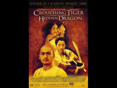 Crouching Tiger, Hidden Dragon OST #1 - Crouching Tiger, Hidden Dragon