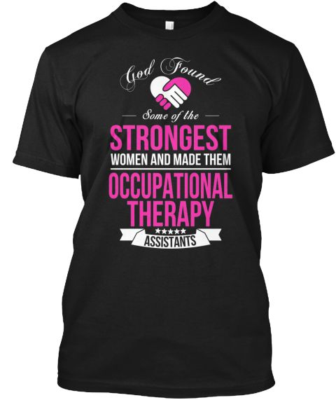 Occupational Therapy Assistants | Teespring
