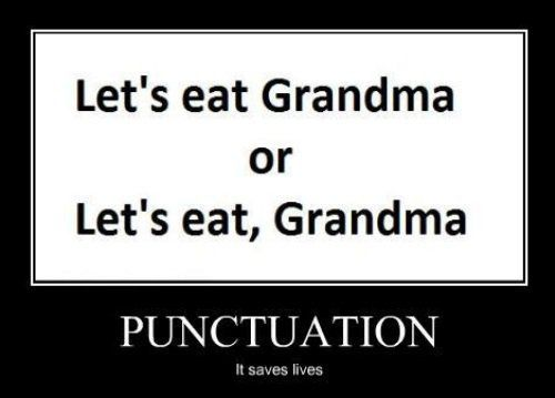 Funny: Laugh, Life, Quotes, Saving Living, Demotivational Posters, Funny, Punctuation Saving, True Stories, Grammar