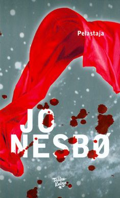 Heinäkuu 2013: Jo Nesbö - Pelastaja