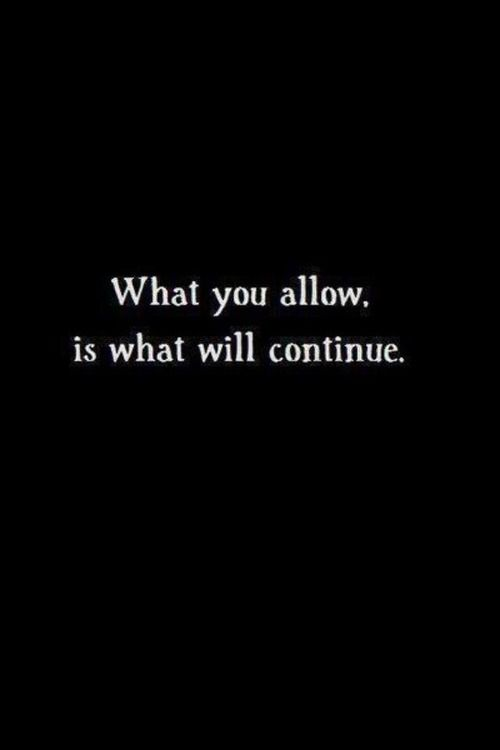 What you allow, is what will continue. You don't have to actively participate to play a roll. Every choice, even ignoring something, has an outcome.