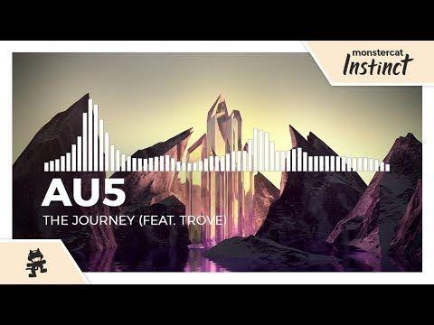 Au5 - The Journey (feat  Trove) [Monstercat Release