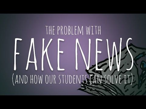 Fake News is a Real Problem. Here's How Students Can Solve It. – John Spencer