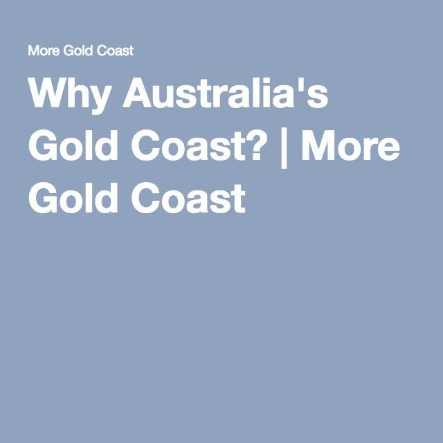 Why Australia's Gold Coast? | More Gold Coast