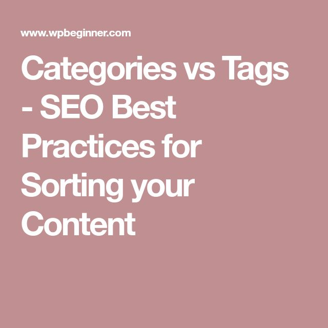 Categories vs Tags - SEO Best Practices for Sorting your Content