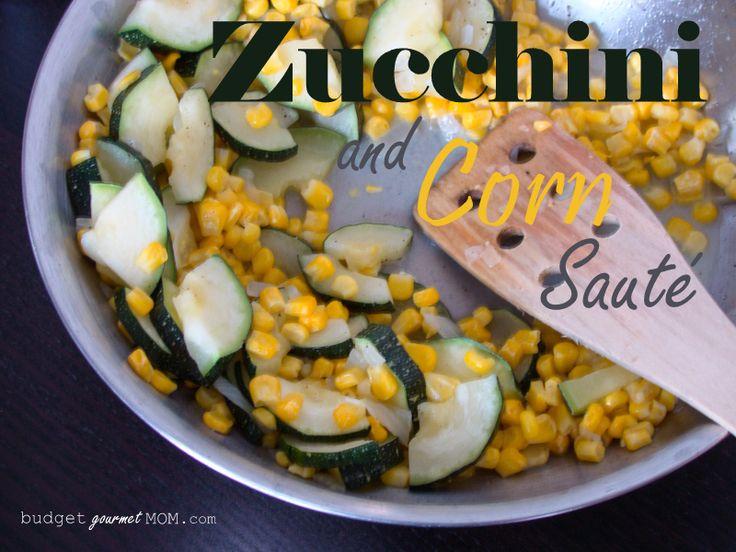Zucchini and Corn Saute 2 - Budget Gourmet Mom