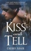 Kiss and Tell by Cherry Adair || Books