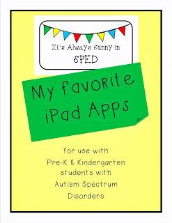 My fifteen favorite {free} iPad apps for use with children with autism & other special needs from It's Always Sunny in SPED