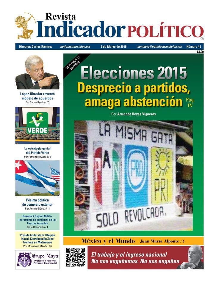 #Derevista para descarga, Indicador Político 44/suplemento #Elecciones2015