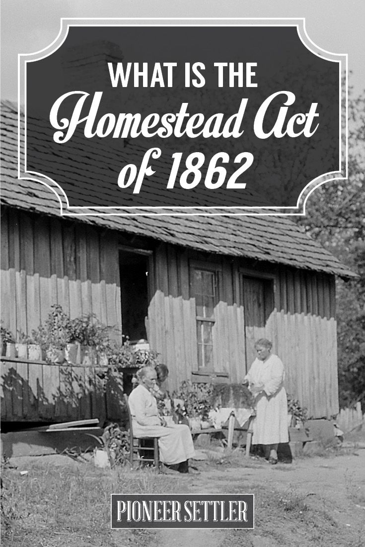 an introduction to the history of the homestead act Passed by congress on may 20, 1862, the homestead act allowed an individual to acquire 160 acres of government owned land in the western territory given he served as the head of the household, improved the land, and paid a modest registration fee.