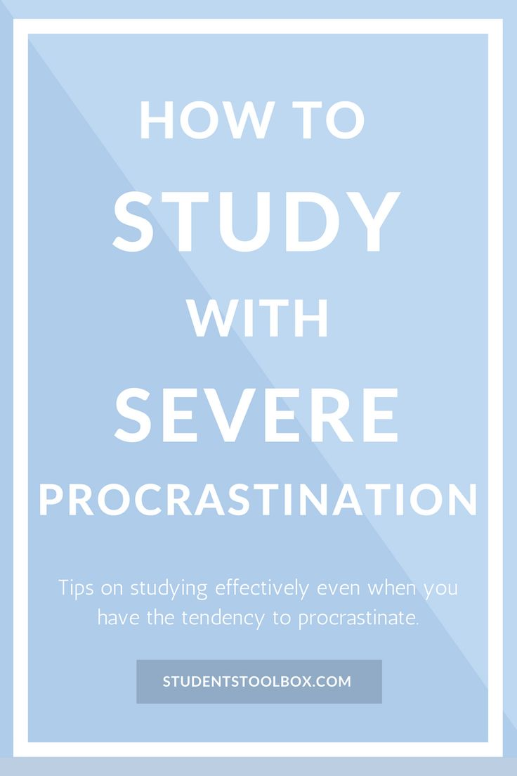 How To Study With Severe Procrastination | Students Toolbox
