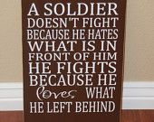 A Soldier doesn't fight... sign - with vinyl lettering