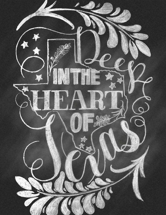 """Chalkboard Hand Lettering State Chalk Illustration """"Deep In The Heart of Texas"""" Print"""