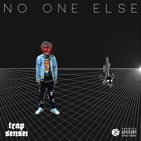 official artwork for 'no one else' by trap sensei https://soundcloud.com/thankutrapsensei/trap-ensei-no-one-else-prod-frxzen-slick