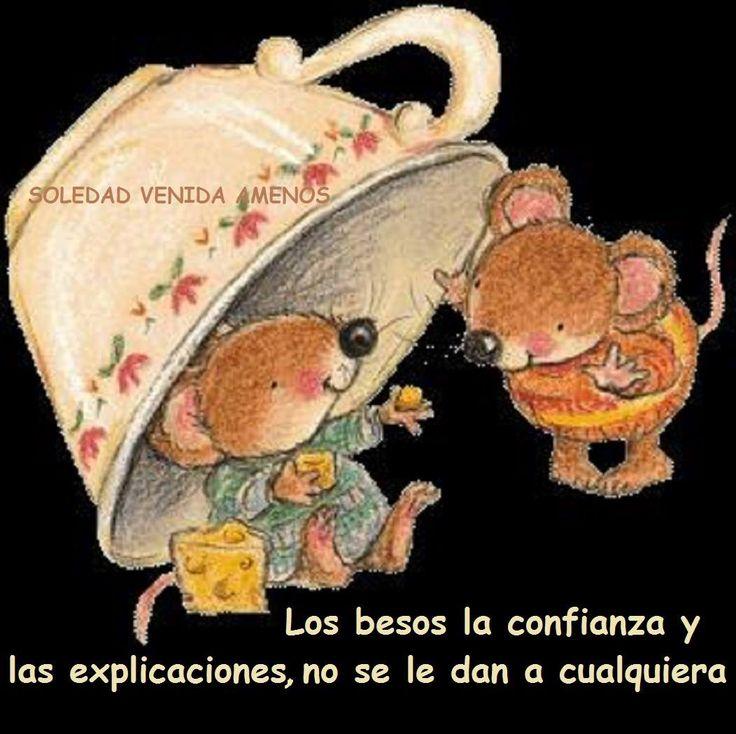 〽️Los besos, la confianza y las explicaciones no se le dan a cualquiera