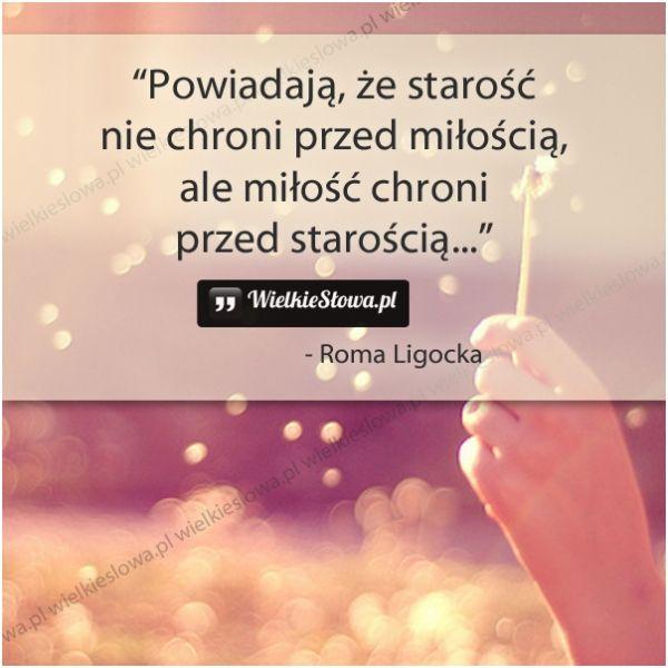 Powiadają, że starość nie chroni przed miłością... #LigockaRoma,  #Miłość, #Starość