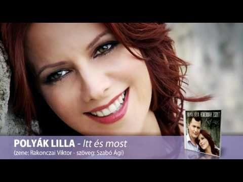 POLYÁK LILLA - Itt és most - YouTube