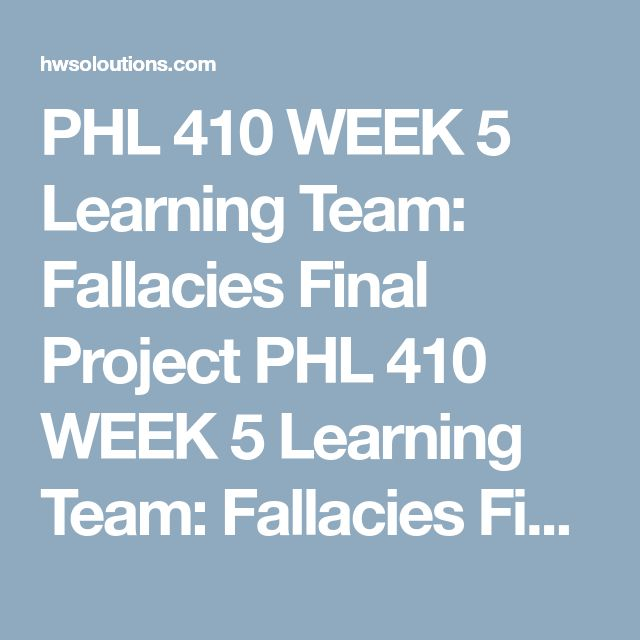 PHL 410 WEEK 5 Learning Team: Fallacies Final Project PHL 410 WEEK 5 Learning Team: Fallacies Final Project Createa multimedia presentation advertisement for a product or service that commits at least five informal fallacies. You can create a video, a website, a podcast, a Microsoft®PowerPoint® presentation, a Microsoft®Word brochure, or any other multimedia presentation approved by your facilitator.  Followthese guidelines when creating your presentation:  Video: 3 to 5 minutes Website…