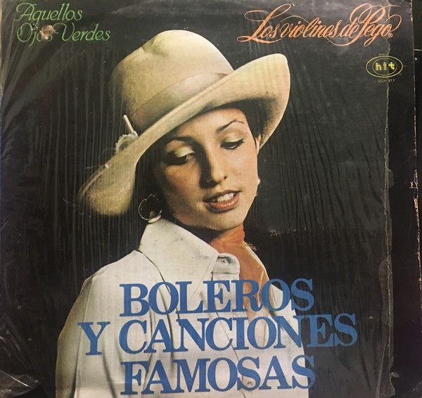 Los Violines De Pego* - Boleros Y Canciones Famosas (Vinyl, LP, Album) at Discogs