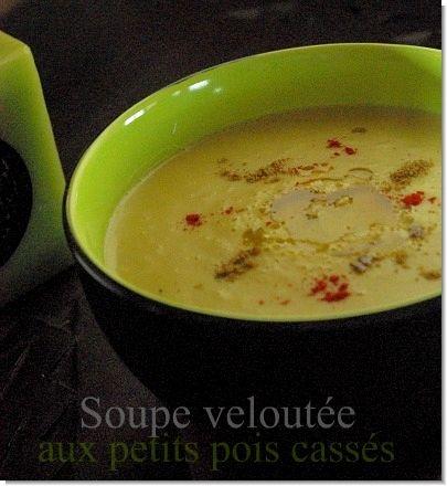 Soupe aux petits pois cassés (cuisine marocaine) - Ma fleur d'oranger