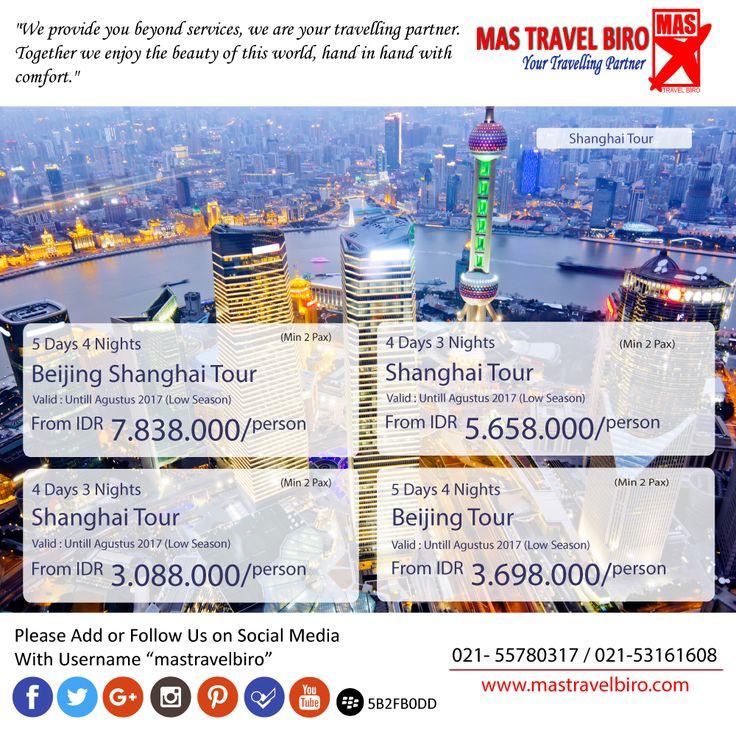 Pilihan Paket tour Shanghai Dan Beijing mulai dari Rp 3.080.000/orang. Pesan Sekarang.. #mastravelbiro #Promotour #China