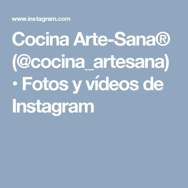 Cocina Arte-Sana® (@cocina_artesana) • Fotos y vídeos de Instagram