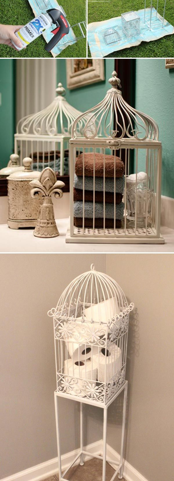 Put a birdcage in your bathroom for creative towel or toilet paper storage.