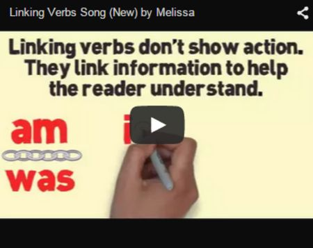 ( Grammar Videos and Activities) Linking Verbs Song (New) by Melissa..... This linking verb song provides examples and imagery to help students understand the purpose of linking verbs. Students gain a basic understanding of the use of linking verbs as well as a framework for differentiating between linking verbs and action verbs in sentence formation. grammarsongs.com/