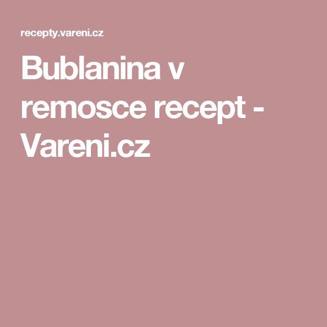 Bublanina v remosce recept - Vareni.cz