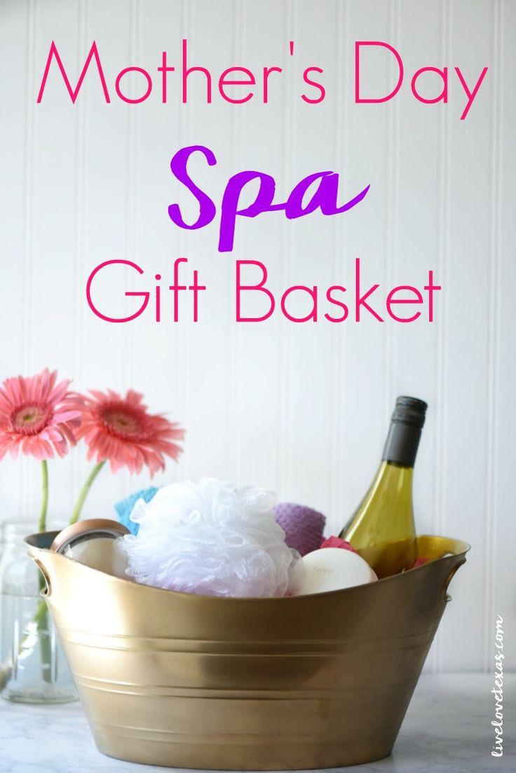 Mother's Day Spa Gift Basket Tutorial | Mothers, Mother's ...