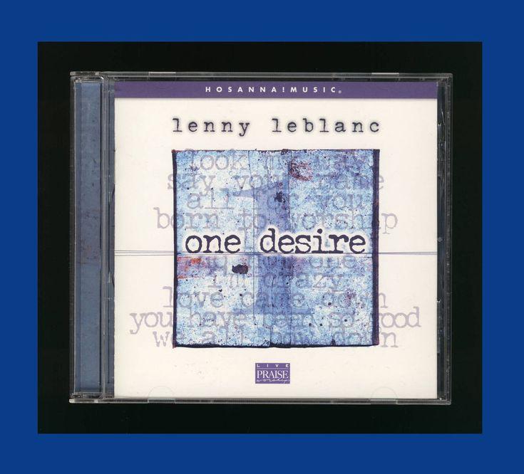 Hosanna! Music Lenny Leblanc - One Desire (CD, 2002, Integrity) OOP CCM